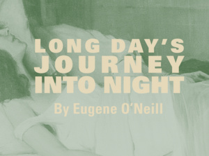 poster promoting eugene oneil play long days journey in to the night