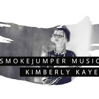 SmokeJumper Music: Kimberly Kaye