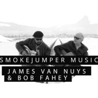 SmokeJumper Music: James Van Nuys and Bob Fahey
