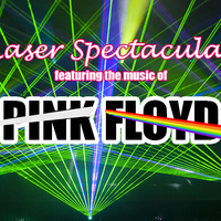 Laser Spectacular featuring the music of Pink Floyd