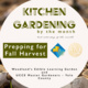 Kitchen Gardening, by the Month June 2019
