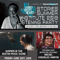 Texas Folklife - Stories from Deep in the Heart Listening Party