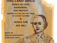 This Land Sings: Songs of Wandering, Love and Protest Inspired by the Life and Times of Woody Guthrie