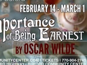 The Importance of Being Earnest Presented by Theatre Buford