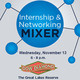 Fall Internship & Networking Mixer
