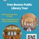 Free Boston Public Library Tour