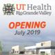 UT Health RGV Multispecialty Jackson Opening