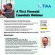 TIAA Financial Essentials Webinar