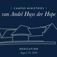 Campus Ministries Building Dedication