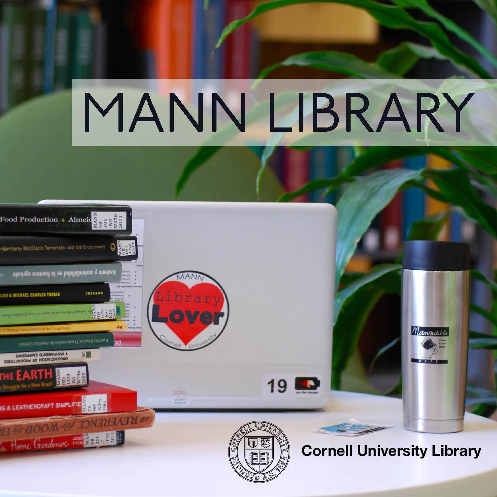 Mann Library Tours