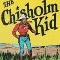The Chisholm Kid, Lone Fighter for Justice for All