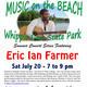Music on the Beach at Whipple Dam State Park: Eric Ian Farmer