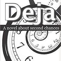 Michael Gunter Book Signing - Deja: A Novel About Second Chances