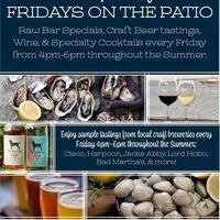 Fridays on the Patio: Raw Bar & Brewery Sampling