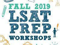 FALL 2019 LSAT PREP WORKSHOPS