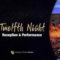 Twelfth Night Reception & Performance