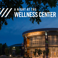 Night at the Wellness Center
