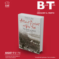 Book Talk: Attack at Daylight and Whip Them with author Greg Mertz