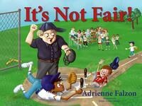 A Reading of: It's Not Fair!