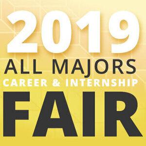 2019 All Majors Career & Internship Fair