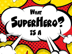 SuperHeroes | Opening Reception