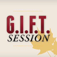 GIFT Session - Big Task, Little Time