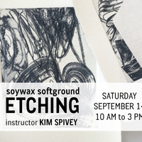 Soywax Softground Etching