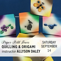 Paper Petit Fours: An Introduction to Quilling & Origami