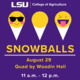 College of Agriculture Welcome Week: Snowballs with the Deans