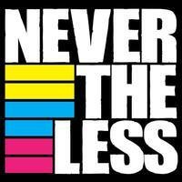 Never the Less