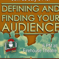 July 2019 Writing Show: Defining and Finding Your Audience