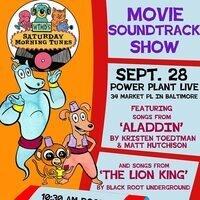Saturday Morning Tunes Movie Soundtrack Show