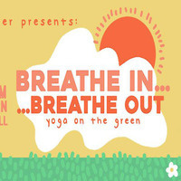 CDU Presents: Breathe In, Breathe Out