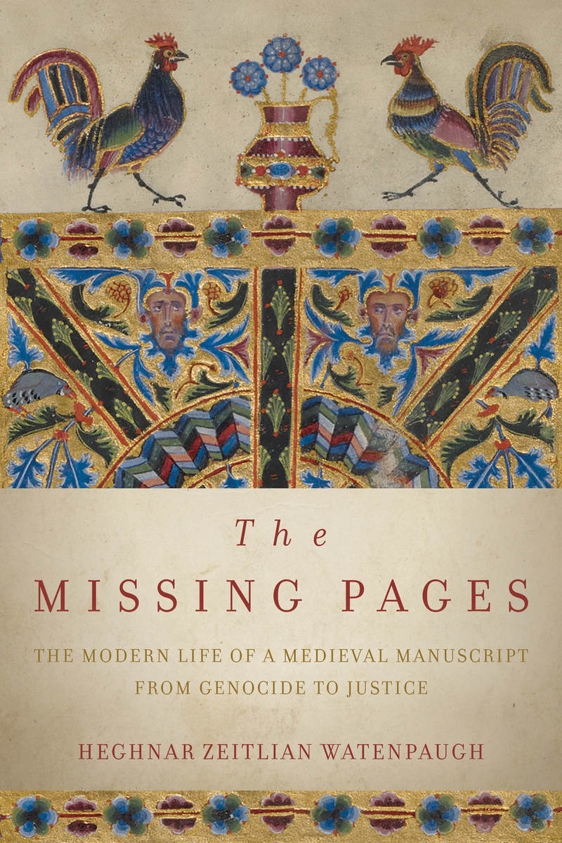 Modern Life of a Medieval Manuscript, from Genocide to Justice