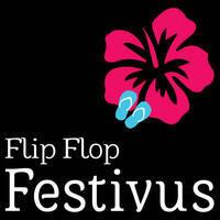 11th Annual Flip Flop Festivus