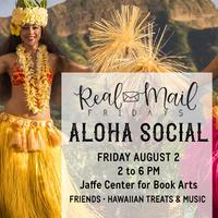 Real Mail Fridays Aloha Social