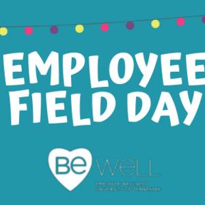 Be Well Employee Field Day
