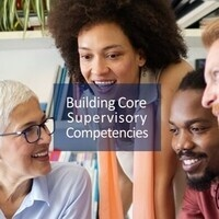 Building Core Supervisory Competencies