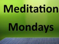 Meditation Mondays