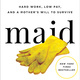Maid: Hard Work, Low Pay, and a Mother's Will to Survive,  An evening with New York Times best-selling author Stephanie Land