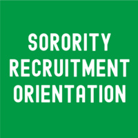 Sorority Recruitment Orientation