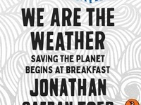 We Are The Weather: Jonathan Safran Foer