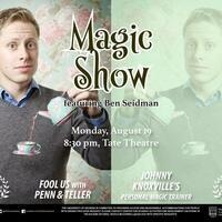 Magic Show featuring: Ben Seidman