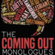 4th Annual Coming Out Monologues