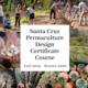 Santa Cruz Permaculture Design Certificate Course 2019-2020