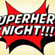 D&B Silver Spring 099 -Superhero Gathering Night!