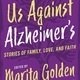 Writers LIVE! Marita Golden, Us Against Alzheimer's: Stories of Families, Love, and Faith