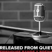 Bands and Brews: Released from Quiet