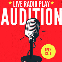 AUDITION - Live Radio Play