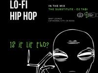Thursday! G-House, Lo-Fi & Hip Hop by The Substitute & DJ Ta$i!